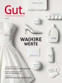 Gut.Magazin WA(H)RE WERTE