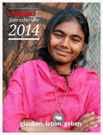 missio Jahresbericht 2014